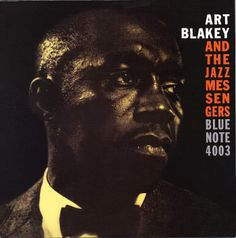 "Art Blakey And The Jazz Messengers - Moanin'. I went into a used record store in Atlanta and asked ""Where do I start with jazz?"" They recommended this. One of my favorites."