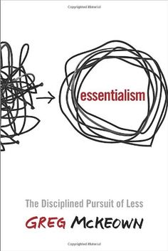 Essentialism: The Disciplined Pursuit of Less by Greg McKeown // This book changed my life. If you find yourself drawn in a million directions trying to do it all at once, give this book a read. Trust me, you'll love it.