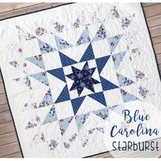 Blue Carolina Starburst Quilt {pattern for MKH. Big Block Quilts, Blue Quilts, Star Quilts, Easy Quilts, Mini Quilts, Quilt Blocks, Star Blocks, Quilt Kits, Star Quilt Patterns