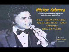 musica que nos mueve el corazon. Héctor Cabrera - Popurrí de boleros con guitarras