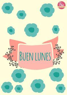 Buen lunes ♥