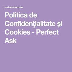 Politica de Confidenţialitate și Cookies - Perfect Ask Gardening, Lawn And Garden, Horticulture