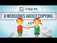 Copy-me: A Webseries About Copying