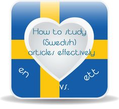 Mini-project: How to study (Swedish) articles effectively - I simply love languages Learn Swedish, Swedish Language, Language Study, Love Languages, How To Find Out, How To Make, Studying, Sweden, Articles