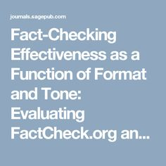 Fact-Checking Effectiveness as a Function of Format and Tone: Evaluating FactCheck.org and FlackCheck.orgJournalism & Mass Communication Quarterly - Dannagal G. Young, Kathleen Hall Jamieson, Shannon Poulsen, Abigail Goldring, 2017
