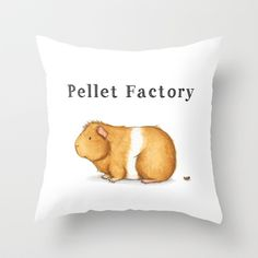 Buy Pellet Factory - Guinea Pig Poop by When Guinea Pigs Fly as a high quality Throw Pillow.
