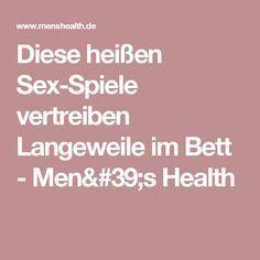 Diese heißen Sex-Spiele vertreiben Langeweile im Bett - Men's Health