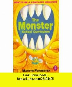 The Monster School Curriculum (Puffin Jokes, Games, Puzzles) (9780140363661) Martyn Forrester, Ian Cunliffe , ISBN-10: 0140363661  , ISBN-13: 978-0140363661 ,  , tutorials , pdf , ebook , torrent , downloads , rapidshare , filesonic , hotfile , megaupload , fileserve