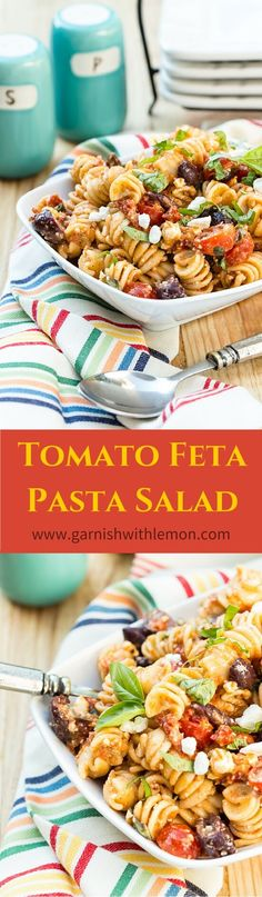 Tomato Feta Pasta Salad is perfect for a summer BBQ.This crowd-pleaser is packed with sun-dried tomatoes, feta cheese and kalamata olives in every spoonful. ~ http://www.garnishwithlemon.com