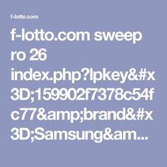 f-lotto.com sweep ro 26 index.php?lpkey=159902f7378c54fc77&brand=Samsung&model=SM-J320YZ&os=Android&osv=5.1&city=Oradea&isp=RCS%20%26%20RDS&browser=Pinterest&country=Romania&uclick=gx9lxoxife