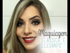 Maquiagem clássica e elegante – Camila Castro