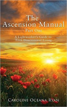 The Ascension Manual: A Lightworker's Guide to Fifth Dimensional Living (The Ascension Manual Series Book 1) - Kindle edition by Caroline Oceana Ryan. Religion & Spirituality Kindle eBooks @ Amazon.com.