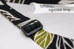 awesome bag pattern for an adjustable strap?  (Think messenger bag, laptop bag or any cross-body bag.)  Tutorial