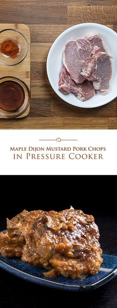 Tender Pressure Cooker Maple Dijon Mustard Pork Chops packed with sweet, savory flavors, a kick of spiciness, and they're quick and easy dish to make!