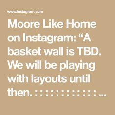 """Moore Like Home on Instagram: """"A basket wall is TBD. We will be playing with layouts until then. : : : : : : : : : : : : : : : #BedroomDecor #Bedroom #BedroomDesign…"""""""