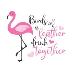 Flamingo Logo, Pink Flamingo Party, Flamingo Decor, Pink Flamingos, Flamingo Nails, Flamingo Painting, Breast Cancer Quotes, Together Quotes, T Shirts With Sayings