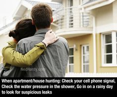 life hacks - check cell signal, check shower water pressure, go on a rainy day to check for leaks - apartment hunting tips
