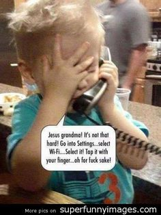 Jesus grandma, its not that hard funny image