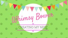 Whimsy Bower: my blog :)