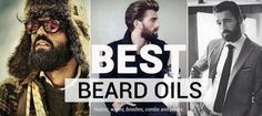 BEST BEARD OILS AND PRODUCTS FOR YOUR BEARD