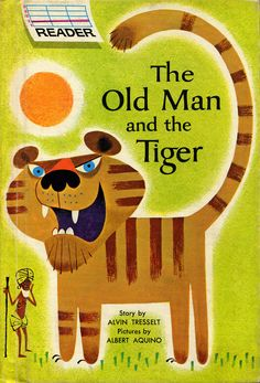 The old man and the tiger | illustrated by Albert Aquino (1965)