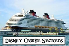 HUGE list Disney Cruise Secrets that you will want to read before going!: