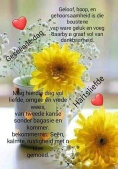 Lekker Dag, Goeie More, Afrikaans Quotes, Good Morning Wishes, Poems, Thoughts, Poetry, Verses, Poem