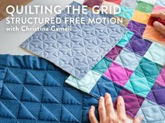 Quilting the Grid: Structured Free Motion | Craftsy