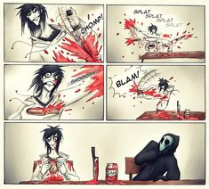Jeff the killer and eyeless jack. I find this funnier than it should be