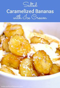 Salted Caramelized Bananas recipe! Learn how to make easy caramelized bananas, a simple dessert topping that's delicious served over ice cream, crepes, oatmeal, pancakes, or French toast. Make this easy pan fried bananas fruit topping with bananas, brown sugar, and butter. This ripe banana recipe is ready in minutes and tastes similar to Bananas Foster! | Hello Little Home #banana #bananarecipe #icecreamtopping #saltedcaramel #dessertrecipes #caramelizedbananas