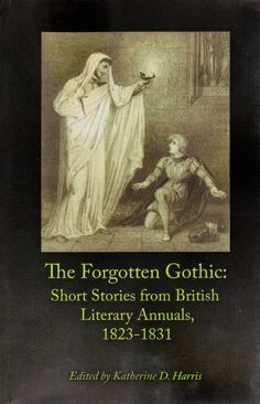 Best Gothic Images  Gothic Horror Novels Fiction Harris Forgotten Gothicso Much Of The Late Th And Early Th
