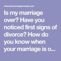 Is my marriage over how to tell