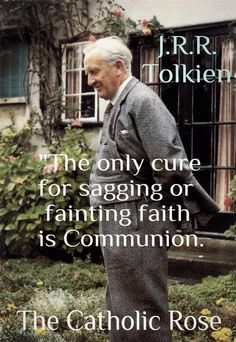 J.R.R. Tolkien on Holy Communion