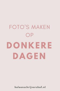 Foto's leren maken - Heleen Schrijvershof