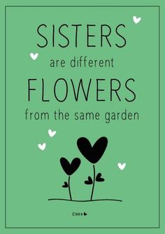 Love my sister❤ Love my sister❤ The Words, Love My Sister, My Love, Little Sister Quotes, Daughter Quotes, Father Daughter, Brother Sister, Sister Poems, Funny Sister Quotes