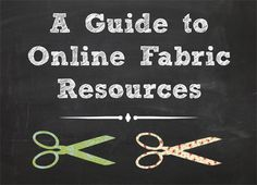 Guide to Online Fabric Resources // Craft Test Dummies
