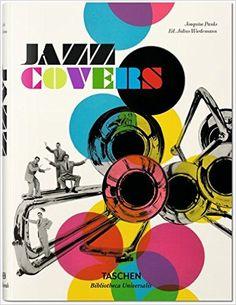Jazz Covers : Joaquim Paulo, Julius Wiedemann : 洋書 : Amazon.co.jp