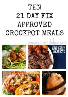 10 Healthy 21 Day Fix Approved Crock Pot Meals