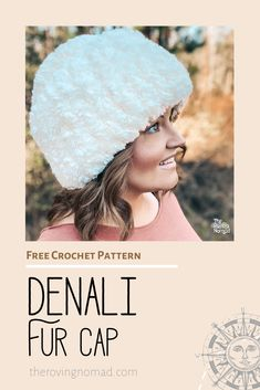 Denali Fur Cap - Crochet Pattern - The Roving Nomad
