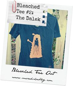 DIY Bleached Tee, Doctor Who Style (with a dalek!)