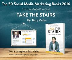 Top 50 Social Media Marketing Books 2016 - from SMMW16 Book Stall Take the Stairs - @RoryVaden For the complete list, visit: http://openmindsagency.com/social-media-marketing-books-2016?utm_source=pinterest&utm_medium=image&utm_campaign=quote05-01smmw16-c03-apr16 #omagency #smmw16 #books