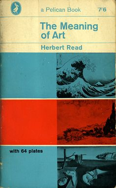 Vintage Pelican Book — The Meaning of Art