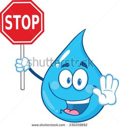 Water Drop Cartoon Mascot Character Holding A Stop Sign. Raster Illustration Isolated On White Background
