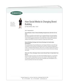 Whitepaper - Forrester, How Social Media is Changing Brand Building
