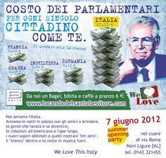 """B White: 7 giugno, Summer Opening Party. Costo del Parlamento per ogni singolo cittadino come te. """"La Casta"""" by B White Novi Ligure - www.locandadelsantobevitore.com"""