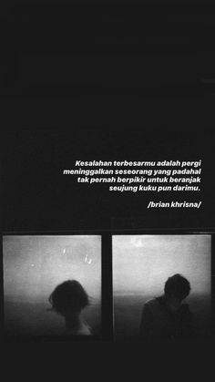 Quotes Rindu, Quotes From Novels, Tumblr Quotes, Text Quotes, Writing Quotes, People Quotes, Mood Quotes, Life Quotes, Cinta Quotes