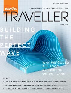 Making Waves    Previous ProjectNext Project  A cover image and animation for the Summer 2016 edition of inflight magazine 'EasyJet Traveller'. I designed and constructed a layered wave to illustrate a feature about indoor wave simulators.