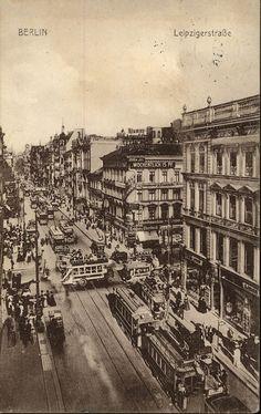Berlin, Leipziger Straße, um 1910.