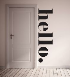 HELLO Wall Decal. Fun way to greet your family and guests! This wall decal is 100% removable. It is best to install on a flat non textured service with egg shell/semi gloss/ gloss paint. This decal is