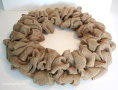 Texas Cottage: Burlap Wreath Tutorial (uses pre-made burlap ribbon, this result is much prettier & polished than the rough frayed edges of cut burlap strips)